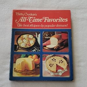 Betty Crocker's All Time Favorites Cookbook 1972